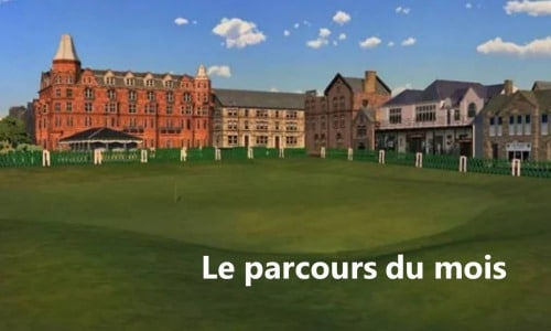 Old Course Saint-Andrews : Parcours du mois